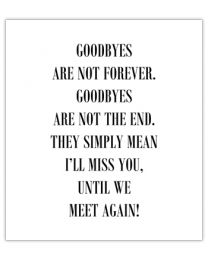 Black & White 16 Goodbyes are not forever ..