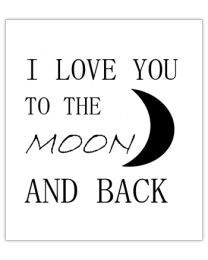 Black & White 27 I love you to the moon and back