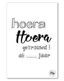 HIP 38 hoera Hoera getrouwd! al: .. jaar